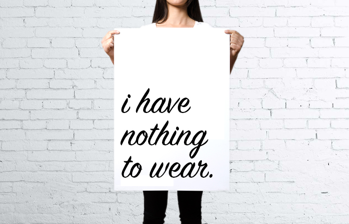 I have nothing to wear | ClothesCaptioned